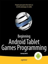 Beginning Android Tablet Games Programming