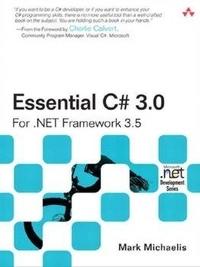 Essential C# 3.0: For .NET Framework 3.5
