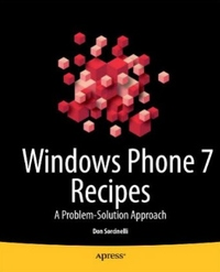 Windows Phone 7 Recipes: A Problem-Solution Approach