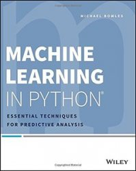 Machine Learning in Python: Essential Techniques for Predictive Analysis