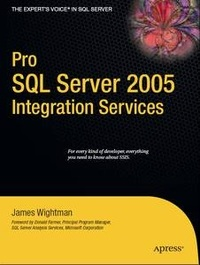 Pro SQL Server 2005 Integration Services