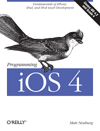 Programming iOS 4: Fundamentals of iPhone, iPad, and iPod Touch Development