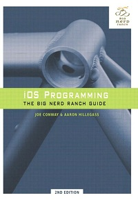 iOS Programming: The Big Nerd Ranch Guide (2nd Edition)